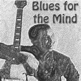 Blues for the Mind