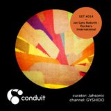 Conduit Set #014 | Jet Sets Rebirth - Rockers International (curated by Jahsonic) [GYSHIDO]