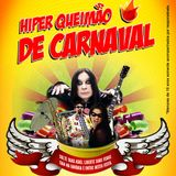 Hellcity's Cool no Hiper Queimão de Carnaval 01