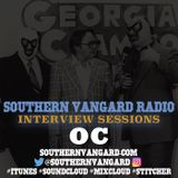 OC - Southern Vangard Radio Interview Sessions