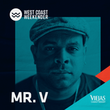 Mr. V - Exclusive mix for West Coast Weekender 2019