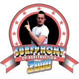 Surfphony of Derstruction 2000: Episode 7