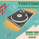 YUMYUM! Issue 003 - My set from Federal R&B Club Crewe, 170318 - St Patrick's Day Massacre