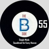B side spot 55 - Simple Minds - Soundtrack For Every Heaven