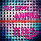 Dj Edo feat AndRra - Texas Mix 2013 ( Set's )