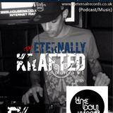 EK009 - Eternally Krafted Podcast with The Boy Who?
