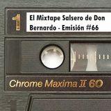 El Mixtape Salsero de Don Bernardo - Emisión #66