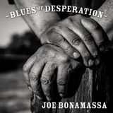 Blues Magazine Radio 10 | Album of the week: JOE BONAMASSA - Blues Of Desperation