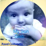 Pavel Costaneto - My Son - Gleb