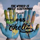 ZADKI Present.-The World Is Music Electronic (Episode #45) [Chellz]