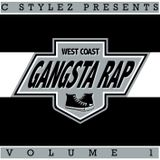 C Stylez - West Coast Gangsta Rap Volume 1 (2008)
