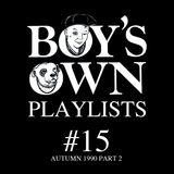 Test Pressing 311 / Boy`s Own Autumn 1990 Part 2