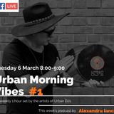Urban Morning Vibes #1 - Alexandru Iancu [Urban DJs]