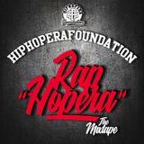 """Rap""""Hopera"""" The Mixtape 2010's edition 2018 vol.1"""