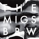 BBW MIXTAPES#18: THE MIGS