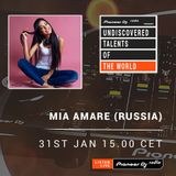 Mia Amare ★ UNDISCOVERED TALENTS OF THE WORLD ★ Pioneer DJ Radio ★ Jan.2017