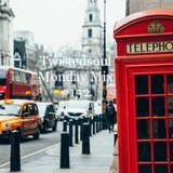 Twistedsoul Monday Mix #152