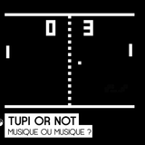 Tupi or not #1 - 12-01-2017