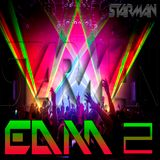 Dj STarman - EDM2 (Especial Weekend Mix)