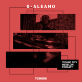 TCM Episode #005 Mix - G-Aleano