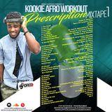 KOOKIE AfroWorkout Prescription MIXTAPE 1