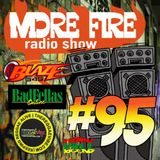 More Fire Radio Show #95 Week of March 28th 2016 with Crossfire from Unity Sound