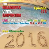 The Hoarders' Vinyl Emporium 178 - 'New Discoveries 2016'