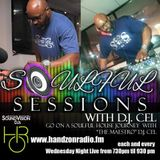 SOULFUL SESSIONS WITH DJ CEL ON HANDZONRADIO.FM 10/26/2016