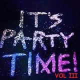 IT'S PARTY TIME VOL III