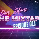 Don Stone presents The Mixtape: Episode 011 - Drum & Bass
