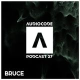 AudioCode Podcast #27: Bruce (ITA)