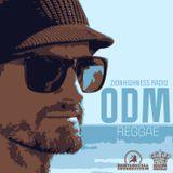 ODM LIVE ZIONHIGHNESS REGGAE
