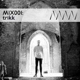 ManMakeMusic Mix001 - Trikk