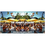 @DJ_Bailey1 - The Summer Sessions (VOL 1)
