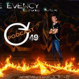 Mike Evency - Radio Show 49
