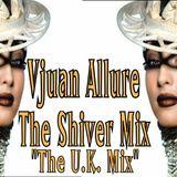 """""""THE SHIVER MIX - VJUAN ALLURE"""""""