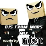 DJS FROM MARS FULL MIX (130 BPM 32 COUNT) - Mixed by CYCLONE
