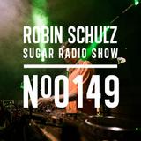 Robin Schulz | Sugar Radio 149