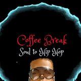 Coffee Break ► Soul To Hip Hop ► 17