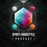 007 | Spirit Of Hardstyle | Presented by Team Spirit