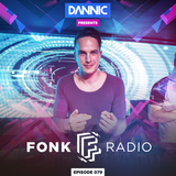 Dannic presents Fonk Radio 079