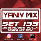 DJ Yaniv Ram - Deep House Vol.7 (SET139), Tempo 120 BPM