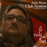 Andy Moon Club Session 46 - DJ Performance@Stromkraft:Radio
