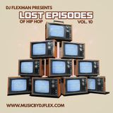 LOST EPISODES VOL. 10 (OLD SCHOOL HIP HOP)