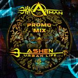 Atman festival 2019  promo mix session BY ashen urban life