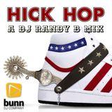 DJ Randy B - A Hick Hop Mix