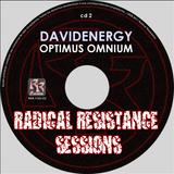 davidenergy - Optimus Omnium (Radical Resistance Sessions 2011)