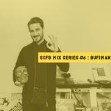 SSFB Mix Series #6: Bufiman