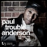 Paul Trouble Anderson: A 5 Mag Mix vol 36
