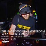 The Bass Society Amsterdam Radio Show #10 : Special Calibre & Lenzman - DJ NIXUS - 19 Novembre 2017